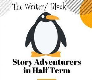 Story Adventurers, Half Term